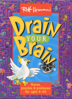 Drain Your Brain by Rolf Heimann