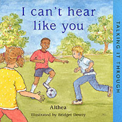 I Can't Hear Like You by Althea