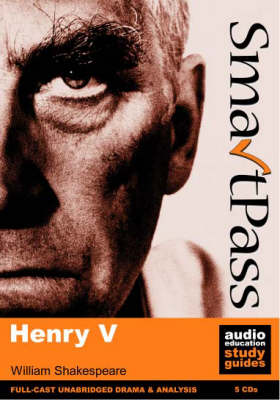 Henry V Full-cast Dramatisation by William Shakespeare, Mike Reeves