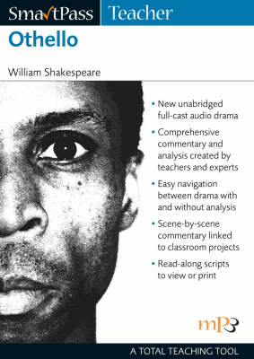 Othello SmartPass Teacher Audio Education by William Shakespeare, Jonathan Lomas