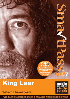 King Lear SmartPass Audio Education Study Guide by William Shakespeare, Mike Reeves