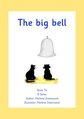 The Big Bell by Marlene Greenwood