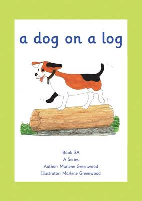 A Dog on a Log by Marlene Greenwood