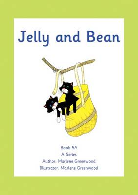 Jelly and Bean by Marlene Greenwood