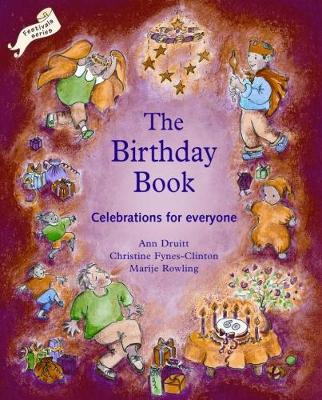 Birthday Book Celebrations for Everyone by Ann Druitt, Christine Clinton