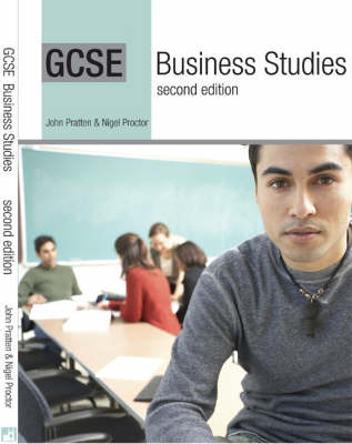 GCSE Business Studies by John Pratten, Nigel Proctor