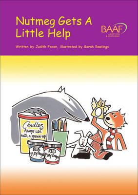 Nutmeg Gets a Little Help by Judith Foxon