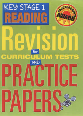 Key Stage 1 Reading Revision for Curriculum Tests and Practice Papers by Jayne Greenwood, Holly Linklater, Susan Roberts