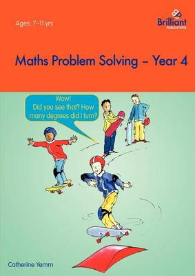 Maths Problem Solving, Year 4 by Caterhine Yemm