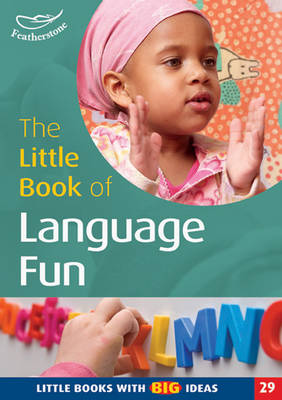 The Little Book of Language Fun Little Books with Big Ideas by Clare Beswick