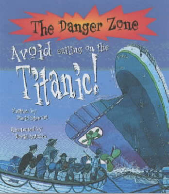 Avoid Sailing on the Titanic ! by David Stewart