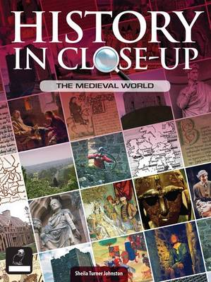 History in Close Up Medieval World by Russell Rees, S. T. Johnston