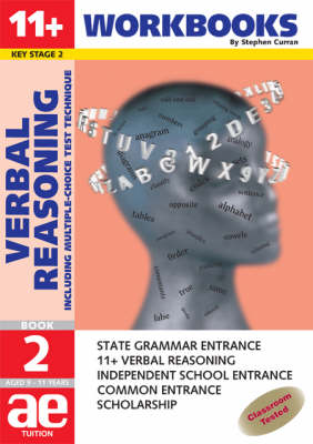 11+ Verbal Reasoning Workbook Including Multiple Choice Test Technique by Stephen C. Curran
