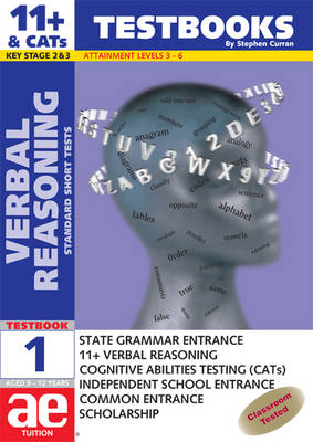 11+ Verbal Reasoning Test Book Including Multiple Choice Test Technique by Stephen C. Curran