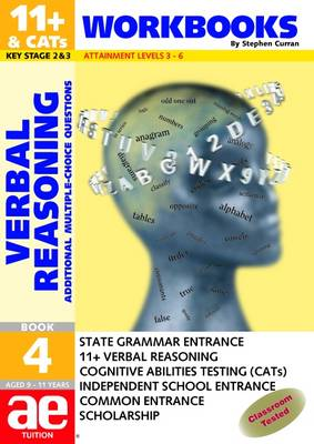 11+ Verbal Reasoning Workbook Additional Multiple Choice Questions by Stephen C. Curran, Mike Edwards, Janet Peace