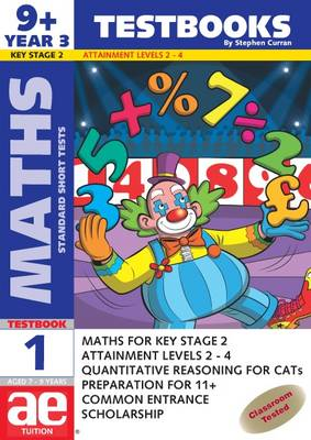9+ (Year 3) Maths Testbook 1 Standard Short Tests by Stephen C. Curran
