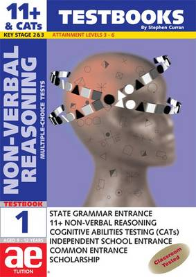 11+ Non-verbal Reasoning Test Book Multiple Choice Tests by Stephen C. Curran, Andrea F. Richardson