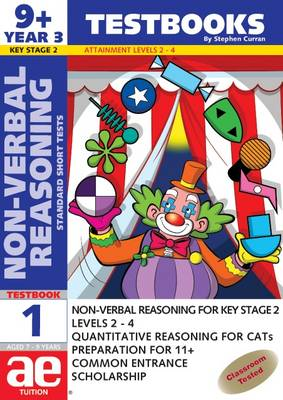 9+ (Year 3) Non-verbal Reasoning Testbook 1 Standard Short Tests by Stephen C. Curran, Andrea F. Richardson