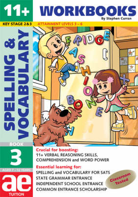 11+ Spelling and Vocabulary Workbook Basic Level by Stephen C. Curran, Warren J. Vokes