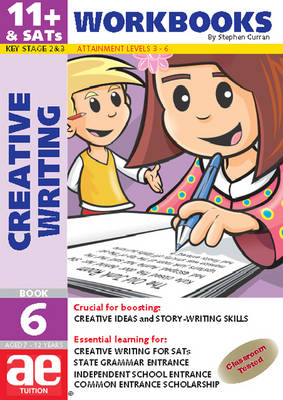 11+ Creative Writing Workbook Creative Writing and Story-telling Skills by Stephen C. Curran