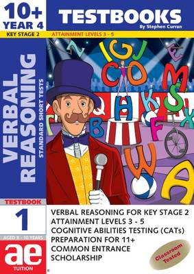 10+ (Year 4) Verbal Reasoning Testbook 1 Standard Short Tests by Stephen C. Curran