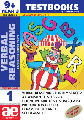 9+ (Year 3) Verbal Reasoning Testbook 1 Standard Short Tests by Stephen C. Curran