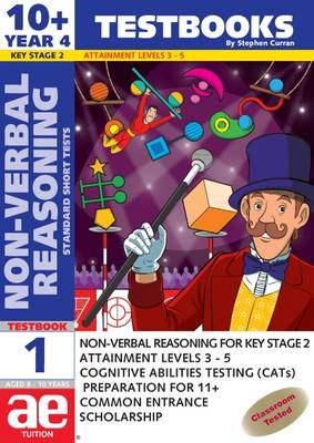10+ (Year 4) Non-verbal Reasoning Testbook 1 Standard Short Tests by Stephen C. Curran, Andrea F. Richardson