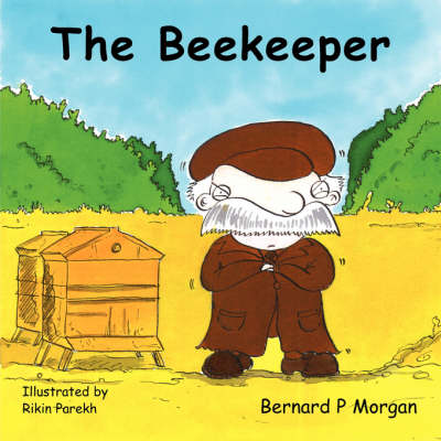 The Beekeeper by Bernard P. Morgan