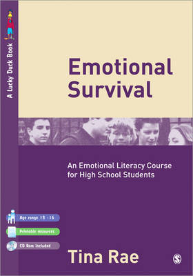 Emotional Survival An Emotional Literacy Course for High School Students by Tina Rae