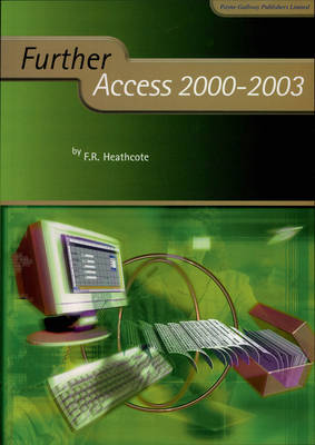 Further Access 2000-2003 by F. R. Heathcote