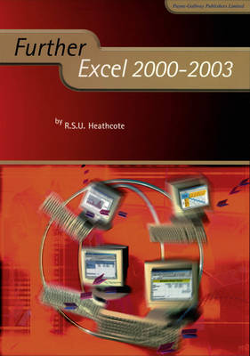 Further Excel 2000-2003 by Robert S. U. Heathcote