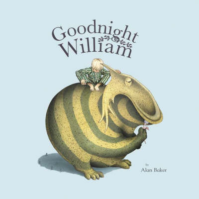 Goodnight William by Alan Baker