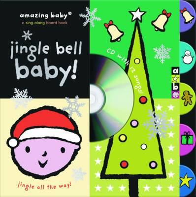 Jingle Bell Baby! by Emma Dodd