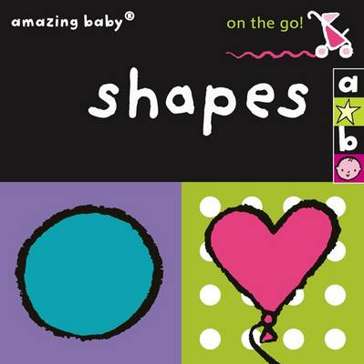 On the Go - Shapes by Dodd, Emma Dodd