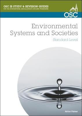 IB Environmental Systems and Societies by Professor Adrian Palmer