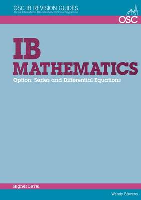 IB Mathematics - Series and Differential Equations Higher Level by Wendy Stevens