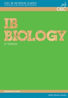 IB Biology Standard Level by Ashby Merson-Davies