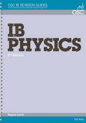 IB Physics Higher Level by Pat Roby