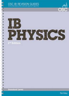 IB Physics Standard Level by Pat Roby
