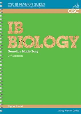 IB Biology Genetics Made Easy Higher Level by Ashby Merson-Davies