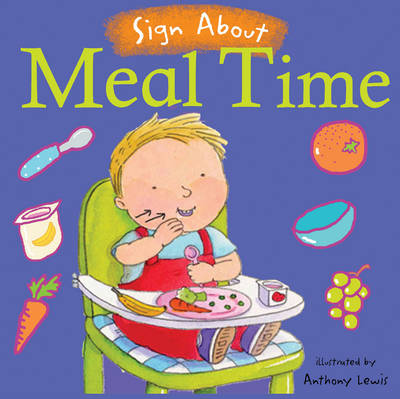 Meal Time BSL (British Sign Language) by Anthony Lewis