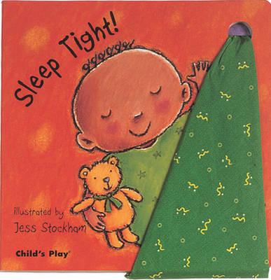 Sleep Tight! by Sue Baker