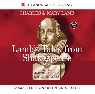 Lamb's Tales from Shakespeare by Mary Lamb, Charles Lamb