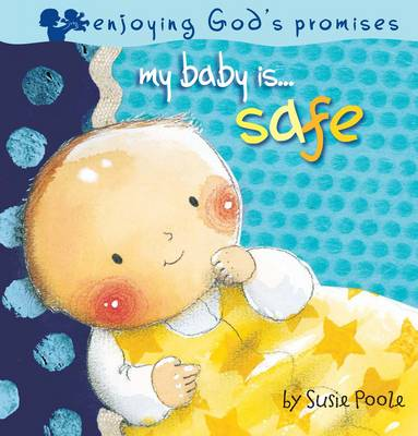 My Baby is Safe by Susie Poole