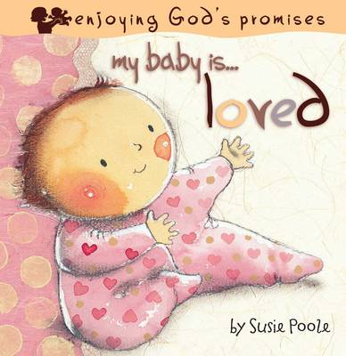My Baby is Loved by Susie Poole