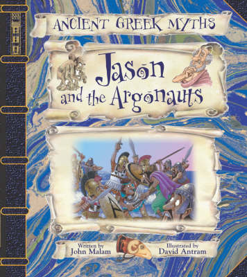 Jason and the Argonauts by John Malam