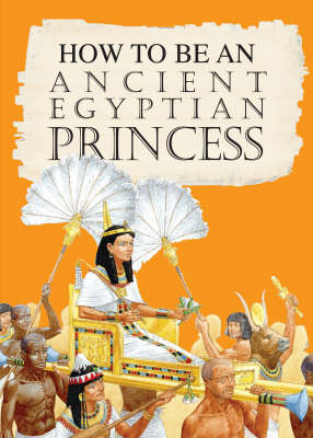 An Ancient Egyptian Princess by Jacqueline Morley