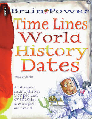 Timelines World History Dates by Penny Clarke