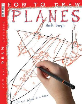 How to Draw Planes by Mark Bergin, David Stewart