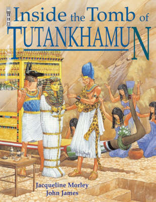 The Tomb of Tutankhamun by Jacqueline Morley